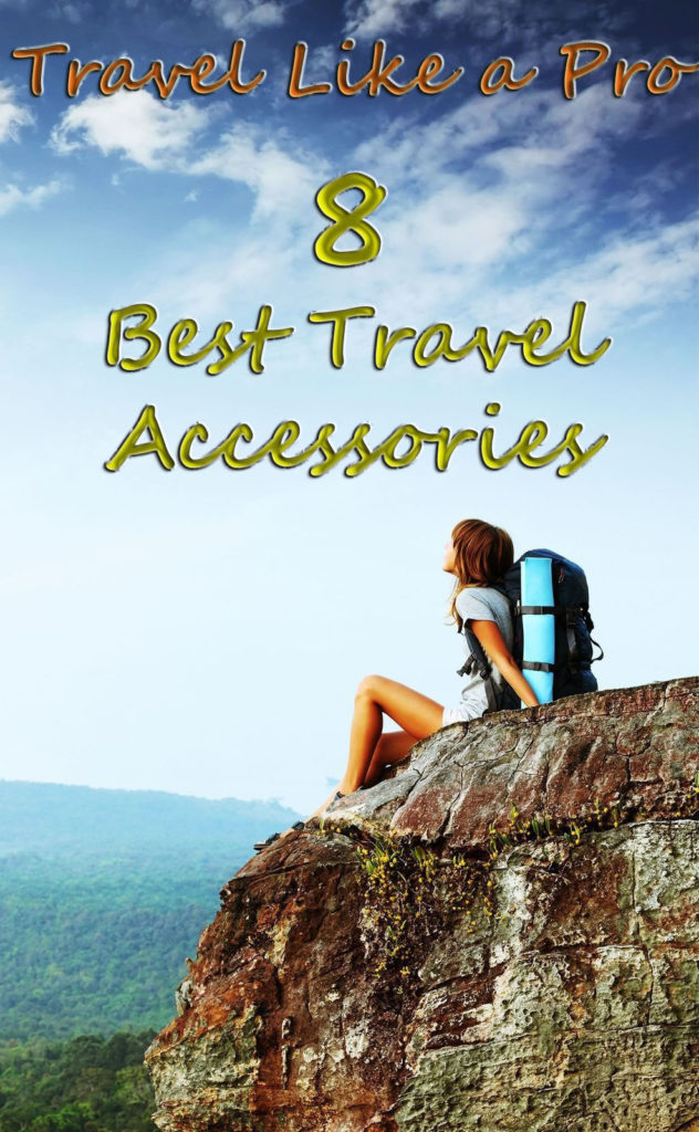 Travel Like a Pro 8 Best Travel Accessories 632x1024 - Travel Like a Pro - 8 Best Travel Accesories