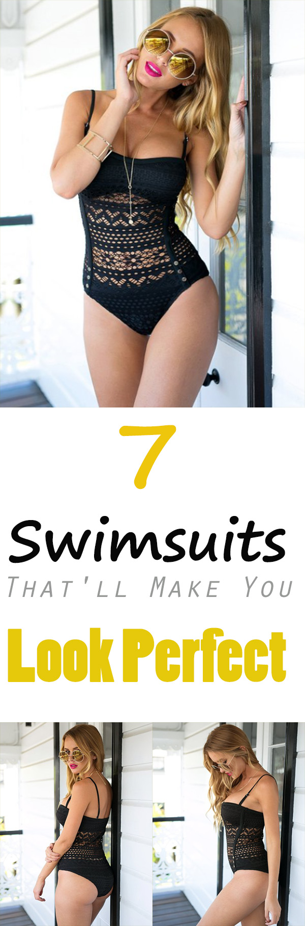 7 Swimsuits Thatll Make You Look Perfect - 7 Swimsuits That'll Make You Look Perfect