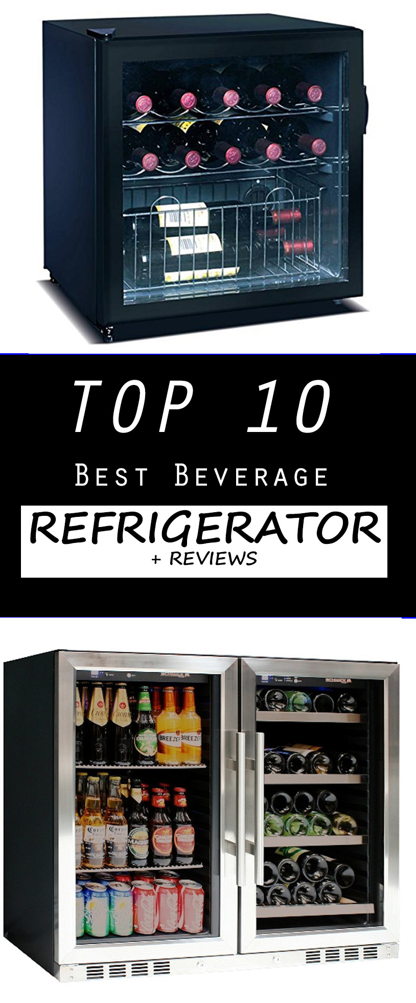 Top 10 Best Beverage Refrigerator Reviews - Top 10 Best Beverage Refrigerator + Reviews