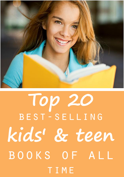 Top 20 best selling kids teen books of all time - Top 20 lists in Books