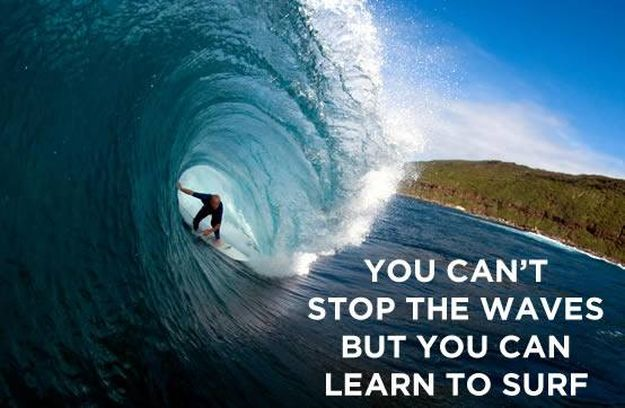 Learn to Surf - 14 Inspirational Quotes To Change Yourself For The Better