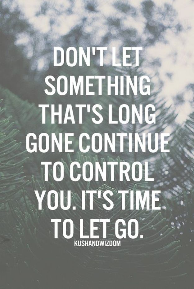 Letting go - 14 Inspirational Quotes To Change Yourself For The Better