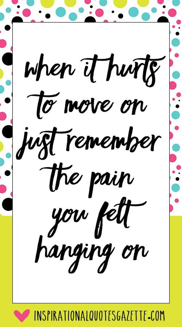 Moving on - 14 Inspirational Quotes To Change Yourself For The Better