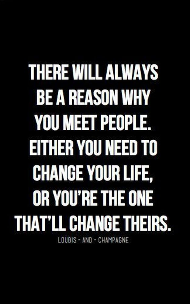 Reason Why You Meet People - 14 Inspirational Quotes To Change Yourself For The Better