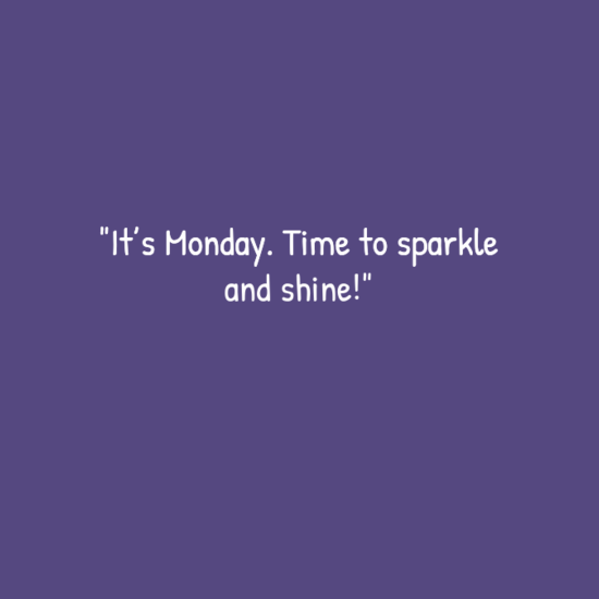 gfsaffwe - 20 Best Monday quotes | Happy Monday quotes | Funny Monday quotes | Inspirational monday quotes |