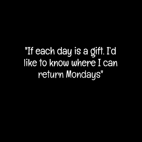 sadfewqwfsa - 20 Best Monday quotes | Happy Monday quotes | Funny Monday quotes | Inspirational monday quotes |