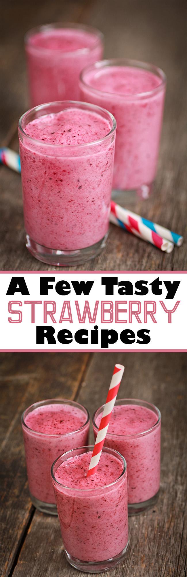GDSGFSFSDAFF - A Few Tasty Strawberry Recipes